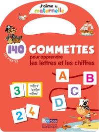 Christelle Deliot - 140 gommettes pour apprendre les lettres et les chiffres - Les pirates.