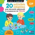 Christelle Deliot - 20 activités créatives pour découvrir autrement le programme de l'école CP - Cahier d'activités.