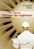 Christelle Didier - Penser l'éthique des ingénieurs.