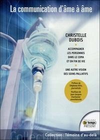 Christelle Dubois - La communication d'âme à âme.