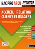 Christelle Faivre-Morot et Nathalie Pinel - Accueil - relation clients et usagers Bac Pro ARCU - Toutes les matières.