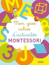 Christelle Guyot - Mon cahier d'activités Montessori.