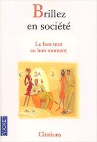 Christelle Heurtault - Brillez en société - Le bon mot au bon moment.