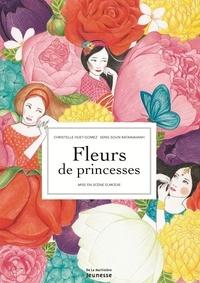 Christelle Huet-Gomez et Seng Soun Ratanavanh - Fleurs de princesses - 7 légendes animées.