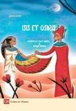Christelle Huet-Gomez et Emilie Dedieu - Isis et Osiris.