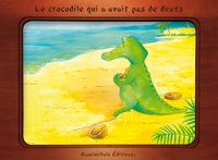 Christelle Huet-Gomez et Isabelle Gribout - Le crocodile qui n'avait pas de dents.