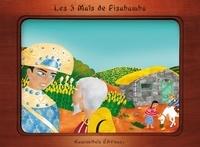 Christelle Huet-Gomez et Emilie Dedieu - Les trois maïs d'or de Pisabamba.