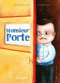 Christelle Huet-Gomez - Monsieur Porte.