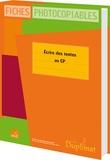 Christelle Joëlle et Jackie Regals - Ecrire des texte au CP.