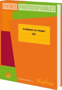 Christelle Joëlle et Ludivine Oréal - Problèmes en images CE1 - Fiches photocopiables.