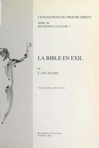 Christelle Jullien et Florence Jullien - La Bible en exil.