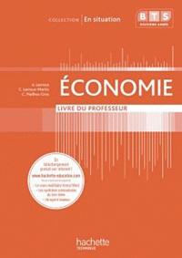 Christelle Lacroux-Martin et Alain Lacroux - Economie BTS 2e année - Livre du professeur.