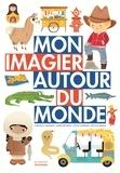 Christelle Lardenois et Annelore Parot - Mon imagier autour du monde.