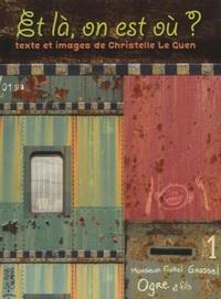 Christelle Le Guen - Et là, on est où ?.