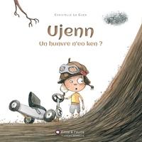 Christelle Le Guen - Ujenn, un hunvre n'eo ken ? - En breton.