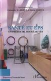 Christelle Marsault et Sabine Cornus - Santé et EPS, un prétexte, des réalités.