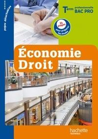 Christelle Martin-Lacroux et Alain Lacroux - Economie, droit Terminale professionnelle Bac Pro - Livre de l'élève.