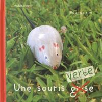 Christelle Minier et Py Jordan - Une souris verte.