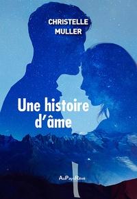 Christelle Muller - Une histoire d'âme.