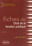Christelle Nicq - Fiches de Droit de la fonction publique - Rappels de cours et exercices corrigés.