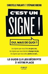 Christelle Parlanti et Stéphane Ribeiro - C'est un signe !.
