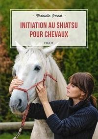Christelle Pernot - Initiation au Shiatsu pour chevaux.