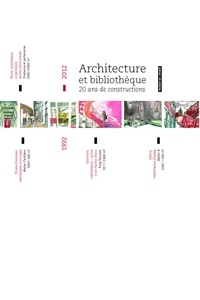 Christelle Petit et Pierre Franqueville - Architecture et bibliothèque - 1992-2012 : 20 ans de constructions.
