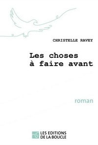 Christelle Ravey - Les choses à faire avant.