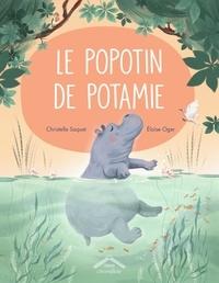 Christelle Saquet et Eloïse Oger - Le popotin de Potamie.