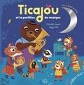 Christelle Saquet et Peggy Nille - Ticajou et la partition de musique. 1 CD audio