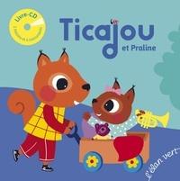 Christelle Saquet et Pascal Brun - Ticajou et Praline - 6 instruments de musique à découvrir. 1 CD audio