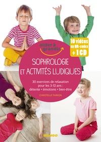 Christelle Thirion - Sophrologie et activités ludiques. 1 CD audio