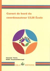 Christelle Valette et Ottilie Freymond-Schrumpf - Carnet de bord du coordonnateur ULIS Ecole.