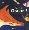 Christelle Vallat et Julia Delarue - Gare à Oscar !.