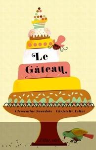 Christelle Vallat et Clémentine Sourdais - Le gâteau.