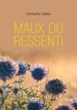 Christelle Vallée - Maux du ressenti.