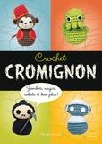 Christen Haden - Crochets cromignon - Zombies, ninjas, robots, et bien plus !.