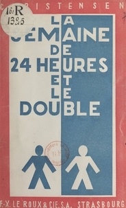 Christensen et Camille Recht - La semaine de 24 heures et le double.