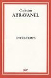 Christian Abravanel - Entre-temps.