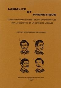 Labialité et phonétique. Données fondamentales et études expérimentales sur la géométrie et la motricité labiales.pdf