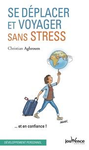Se déplacer et voyager sans stress... et en confiance!.pdf