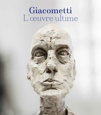 Christian Alandete - Giacometti - L'oeuvre ultime (1960-1966).