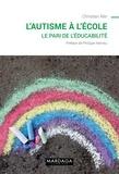 Christian Alin - L'autisme à l'école - Le pari de l'éducabilité.