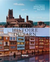 Christian Amalvi et Jean Le Pottier - Histoire du Tarn.