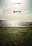 Christian Andrès - Triptyque.