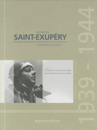 Antoine de Saint-Exupéry- Période de guerre 1939-1944, témoignages inédits - Christian-Antoine Gavoille | Showmesound.org