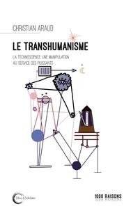 Le transhumanisme - La technoscience au service des puissants.pdf