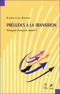 Préludes à la transition - Pourquoi changer le monde ?.pdf