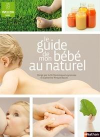Christian Arizi et Danielle Belforti - GUIDES NATUREL  : Le guide de mon bébé au naturel (0-2 ans).