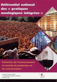Référentiel national des pratiques oenologiques intégrées - Protection de lenvironnement et sécurité du producteur et du consommateur.pdf